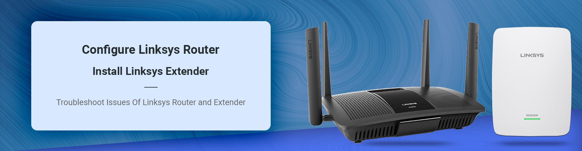 linksys router login | linksys extender setup | linksys router setup